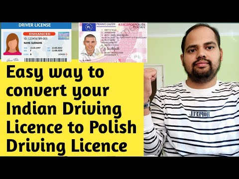 Easy way to Convert your Indian Driving Licence to Polish Driving Licence in Hindi. हिंदी में।