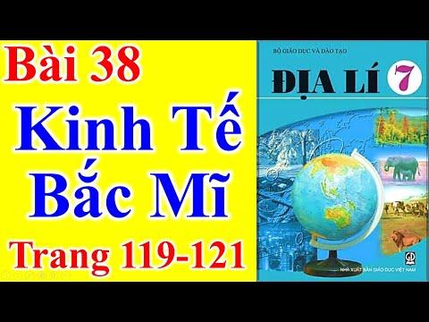 Địa Lý Lớp 7 Bài 38 – Kinh Tế Bắc Mĩ – Trang 119 - 121