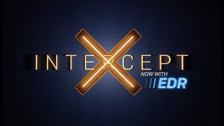Overview: Sophos Intercept X Advanced with EDR