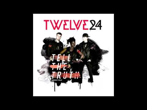 Twelve24 - Tell The Truth (Full Album)