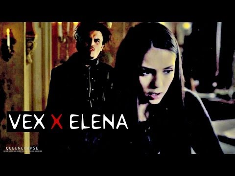 Vex / Elena ▲ Baby's got a temper