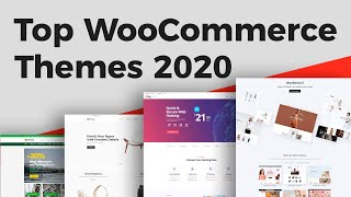 11 BEST WooCommerce Themes For WordPress (2019, 2020 & Beyond)