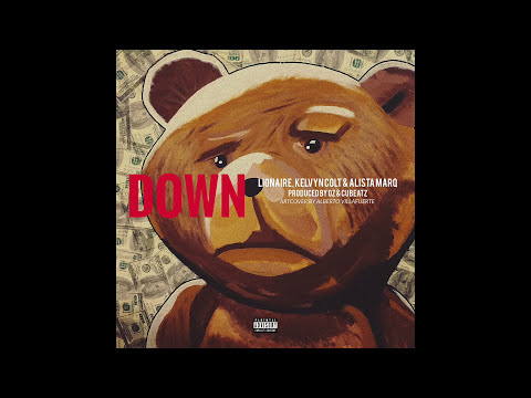 LIONAIRE - Down (feat. Kelvyn Colt & Alista Marq)