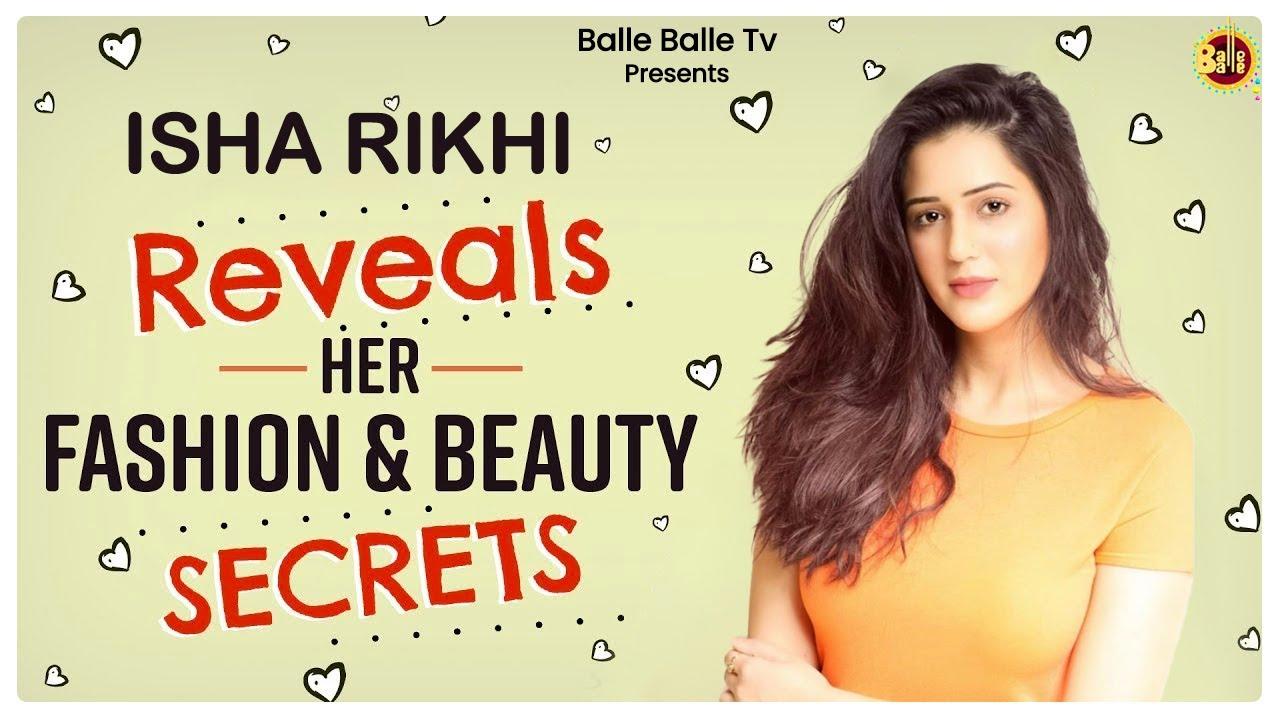Isha Rikhi Reveals Her Beauty Secrets || Balle Balle TV || 2020