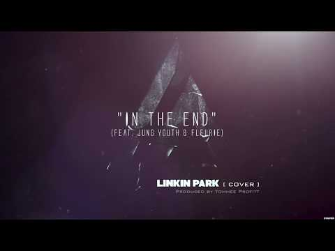 "Mix - ""In The End"" Linkin Park Cinematic Cover (feat. Jung Youth & Fleurie) // Produced by Tommee Profitt"