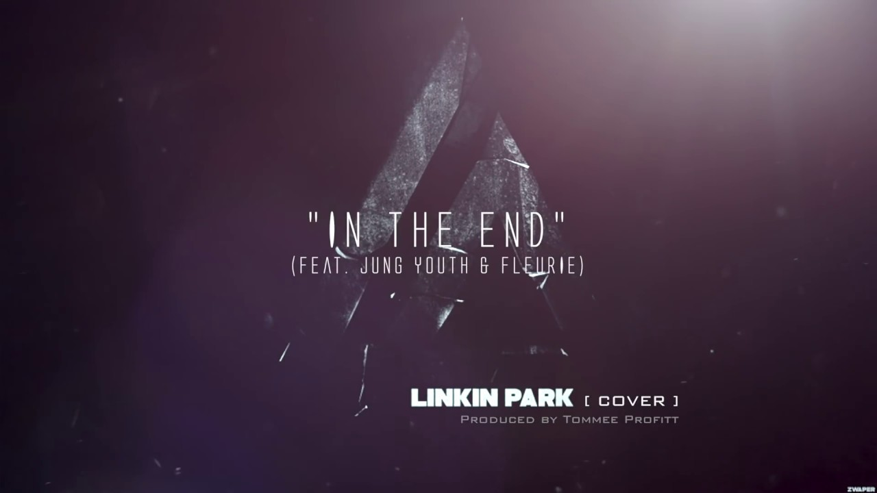 in the end linkin park cinematic cover feat jung youth fleurie