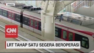 LRT Tahap I Segera Beroperasi