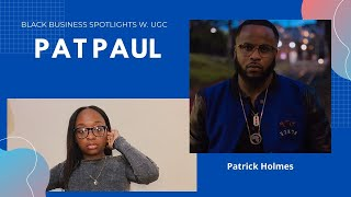 Black Business Monday's Season 1 Ep. 1 - Pat Paul The Service Man