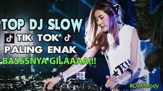 Dj Tik Tok  Slow Remix Paling Enak Sedunia Bikin Yang Lagi Syantik Bergoyang