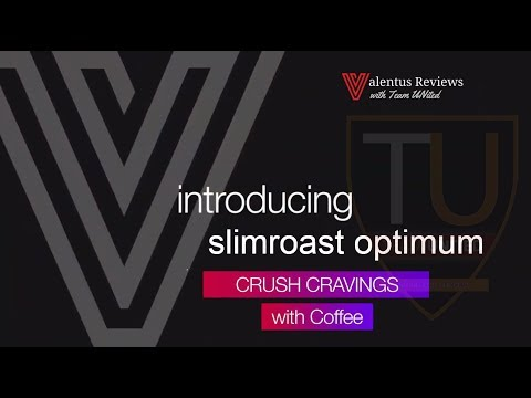 announcing-slimroast-optimum-by-valentus-|-best-weight-loss-coffee-in-the-world