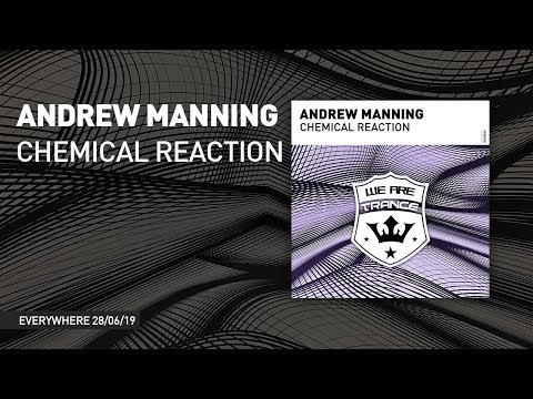 Andrew Manning   Chemical Reaction [ full version ]