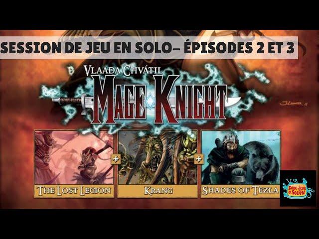 Classique de la Zone - Mage Knight - Épisodes 2 (malheureusement perdu) et 3 (Nuit 1 et Jour 2)