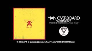 Watch Man Overboard Septemberism video