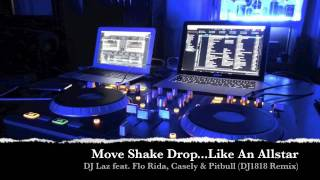Move Shake Drop...Like An Allstar (DJ 1818 Remix)