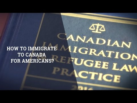 How To Immigrate To Canada For Americans?