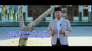 Beda Dakwah di Masjid dan Komunitas Marginal - M. Arifin, MA  | Cahaya Hikmah