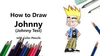 How to Draw Johnny from Johnny Test with Color Pencils [Time Lapse]