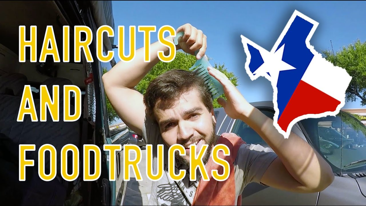 038 Haircuts And Foodtrucks In Austin Texas Youtube