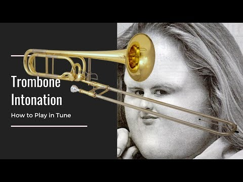 How to Play In Tune on Trombone - Intonation Lesson