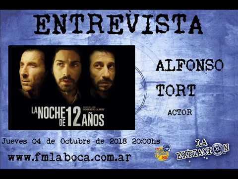 Entrevista Alfonso Tort La Noche De 12 Años La Expiación Fm La Boca 901 04102018