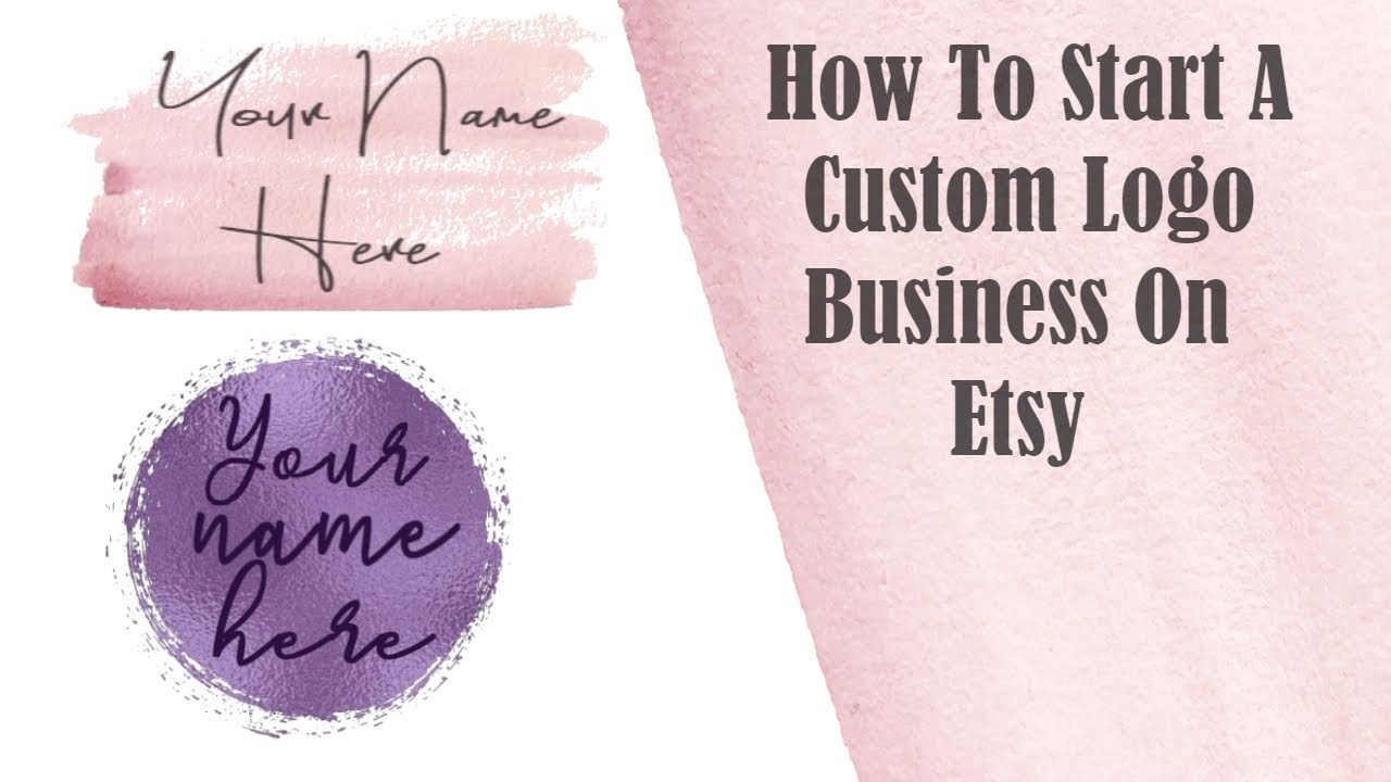 How To Start A Custom Logo Business On Etsy - part One