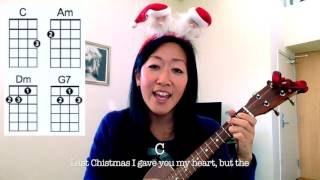 Last Christmas - Wham // Easy Holiday Ukulele Play-Along with Lyrics