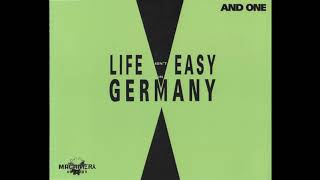 And One - Life Isn't Easy In Germany (Radio Version)