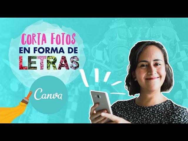 Cómo Cortar Fotos en Formas Creativas con Canva | Aprende con Diana Muñoz