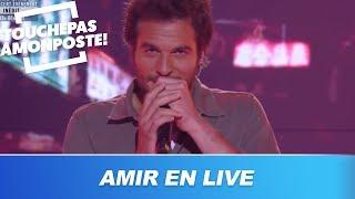 Amir - Les rue de ma peine (Live @TPMP)