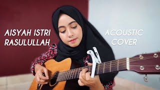 Aisyah Istri Rasulullah - Cover (Live & One take only)