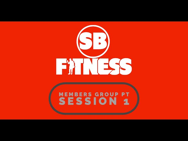 SB Fitness - Members Group PT Online Home Workout! | Body Weight | HIIT |Core | Stretch | Session 1