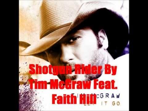 Shotgun Rider By Tim McGraw Feat. Faith Hill *Lyrics in description*