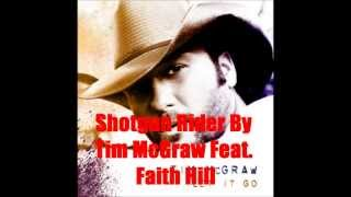 Shotgun Rider By Tim McGraw Feat. Faith Hill *Lyrics in description*