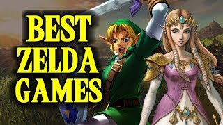 Top 10 ZELDA GAMES!