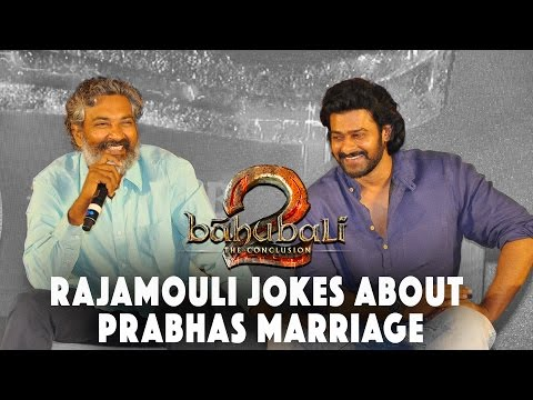 SS Rajamouli Jokes on Prabhas Marriage at Baahubali - The Conclusion | Official Press Meet