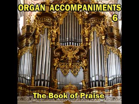 Our Blest Redeemer, Ere He Breathed 3 Verses, Organ Accompaniments, The Book Of Praise