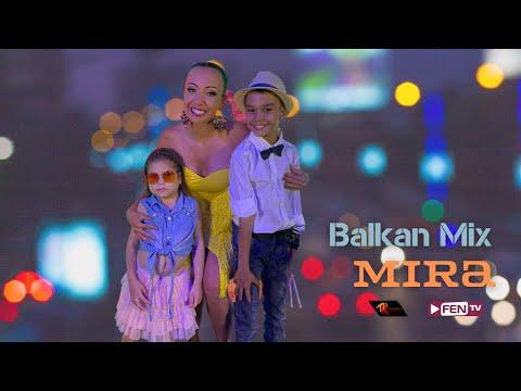 MIRA - Balkan Mix / МИРА - Балкан микс