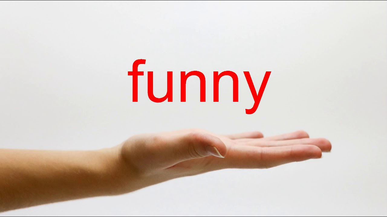 How to Pronounce funny - American English