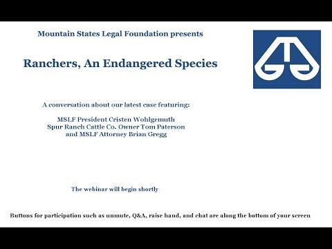 MSLF Webinar: Ranchers, An Endangered Species