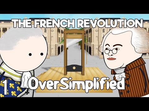 The French Revolution - OverSimplified (Part 1)