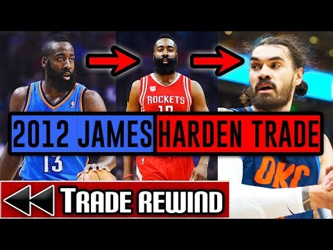 Looking Back At The 2012 James Harden Trade - NBA Trade Rewind #2