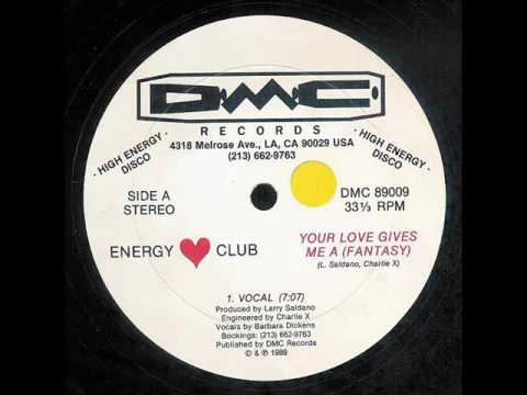 Energy Club ‎- Your Love Gives Me A (Fantasy) (1989)