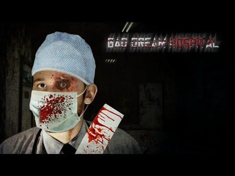 Bad Dream Hospital
