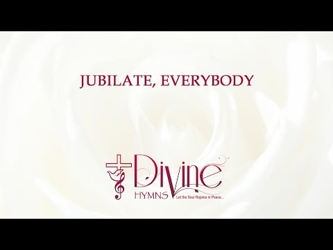 Jubilate, Everybody, Serve The Lord In All Your Ways
