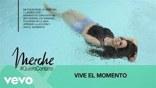 Merche - Vive el Momento (Audio)