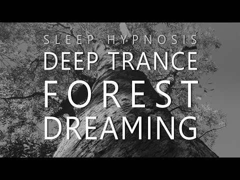 Sleep Hypnosis for Deep Trance Forest Dreaming (ASMR / Voice