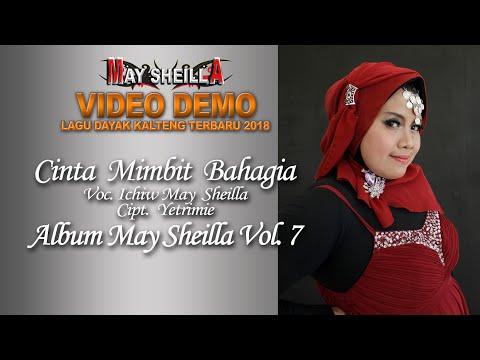 CINTA MIMBIT BAHAGIA.By. ICHIW MAY SHEILLA LAGU DANGDUT DAYAK TERBARU 2019 DEMO. (Official)