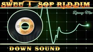 Sweet Sop Riddim 2005 [Down Sound]  Mix By Djeasy