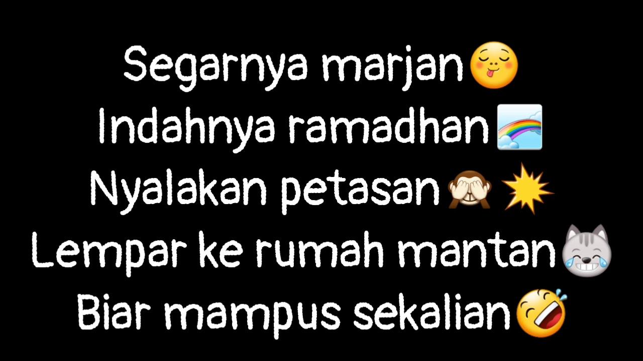 Story Wa Kerenkata Kata Bijak Ramadhanbuat Mantansembarangchannel