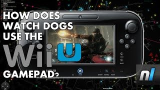 How Does Watch Dogs Use The Wii U GamePad?
